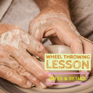 Wheel Throwing Lesson