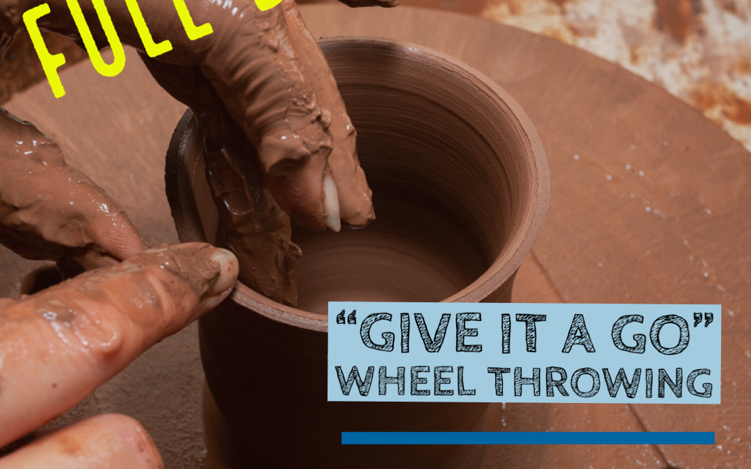 'Give it a Go'  Wheel Throwing – Full Day Experience